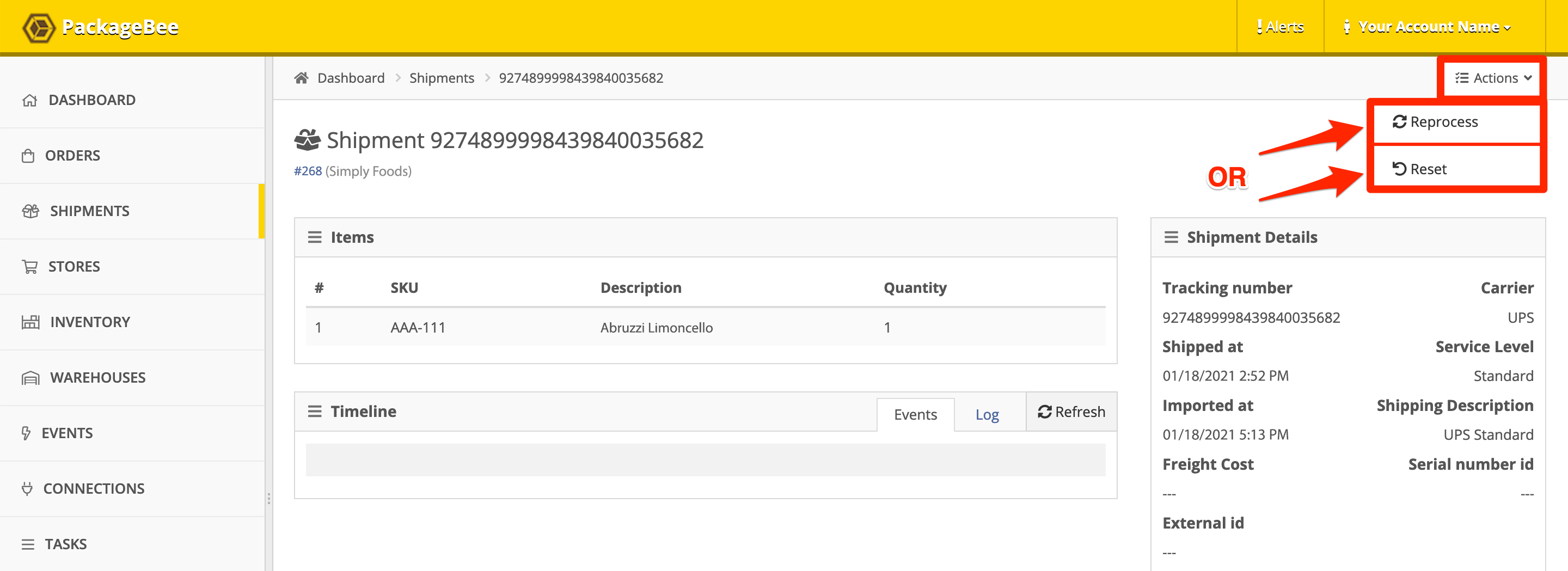 In the Shipment details view, click Actions, then click Reprocess or Reset to perform that action on the Shipment.