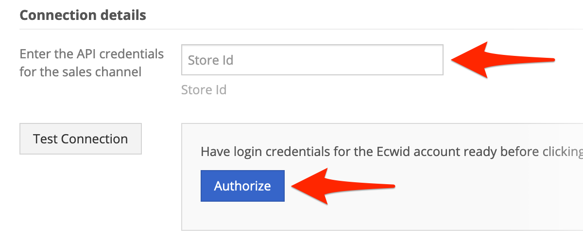 In Connection Details, enter your Store ID, and click Authorize.