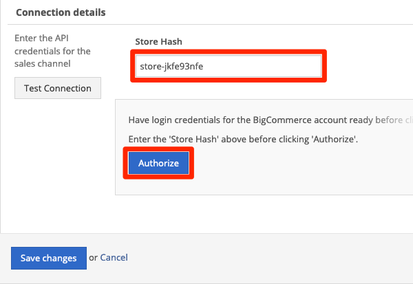 Enter Store Hash, and click Authorize.