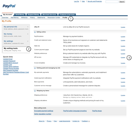 In PayPal, go to Profile, My Selling Tools.